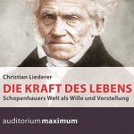 Hörbuch zu Arthur Schopenhauer von Dr. Christian Liederer