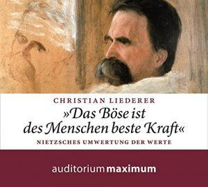 Friedrich Nietzsche – Hörbuch von Christian Liederer