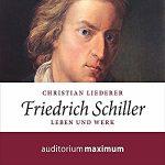Hörbuch zu Friedrich Schiller von Dr. Christian Liederer