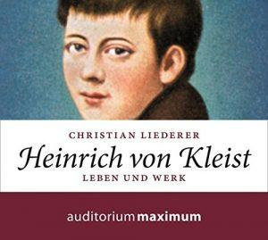 Audio-Book Hörbuch Heinrich von Kleist von Christian Liederer